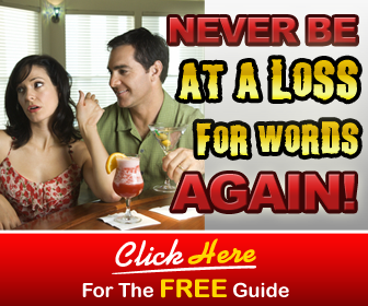 Never Be At a Loss for Words Again, click here for the free report